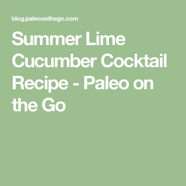 Paleo Summer Cocktail