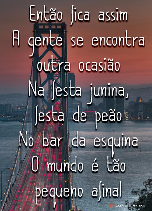 O Mundo é Tão Pequeno Jorge E Mateus Frases Music Songs E