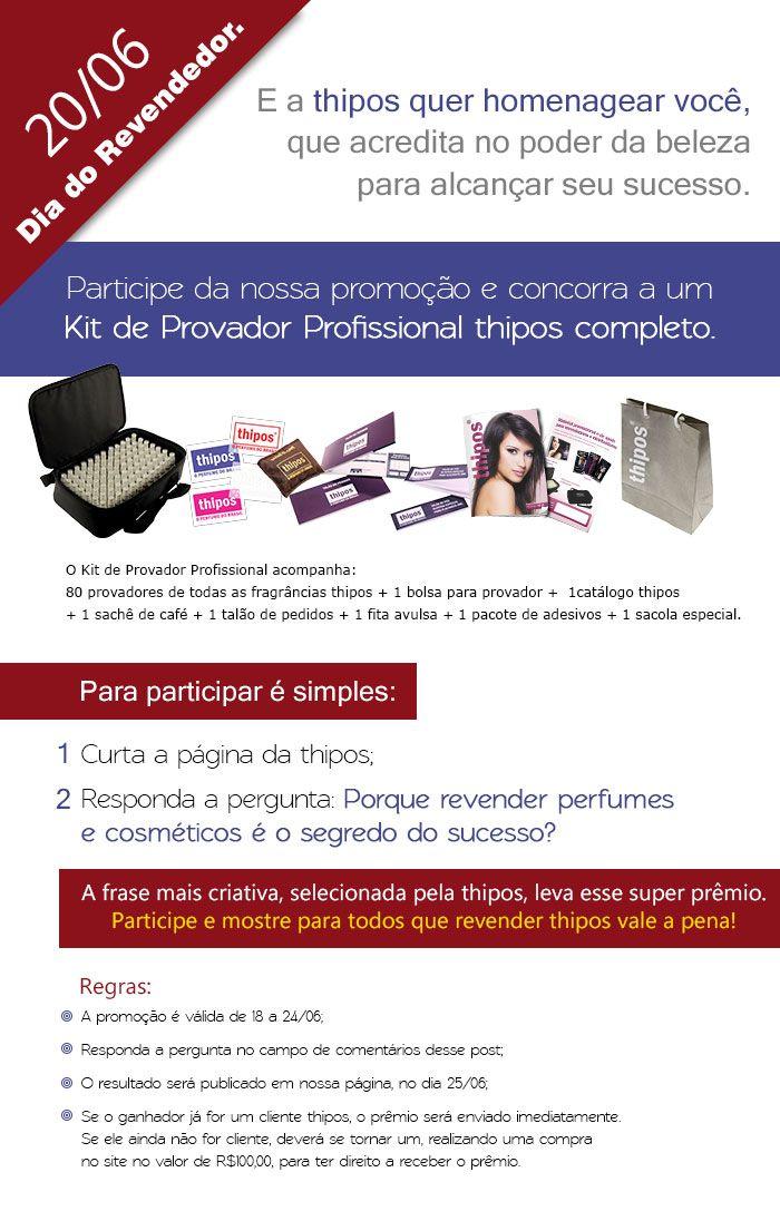 Super promoção de Dia do Revendedor thipos. Não fique de fora!!!  https://www.facebook.com/qualeseuthipos