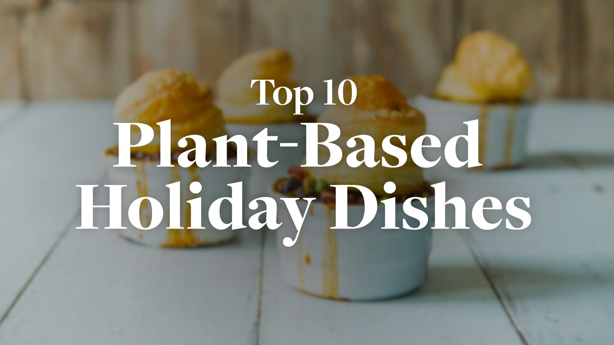 We've collected our favorite plant-based holiday recipes so you can host your plant-based holiday feasts with confidence and ease.
