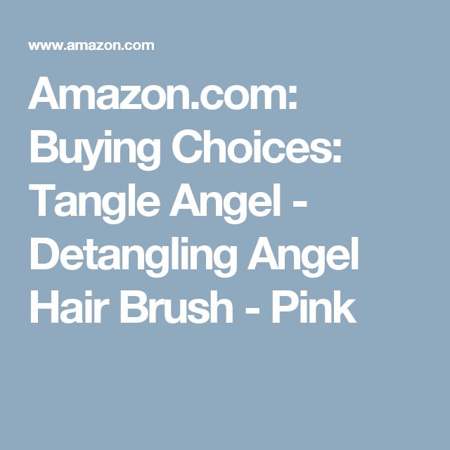 Amazon.com: Buying Choices: Tangle Angel - Detangling Angel Hair Brush - Pink