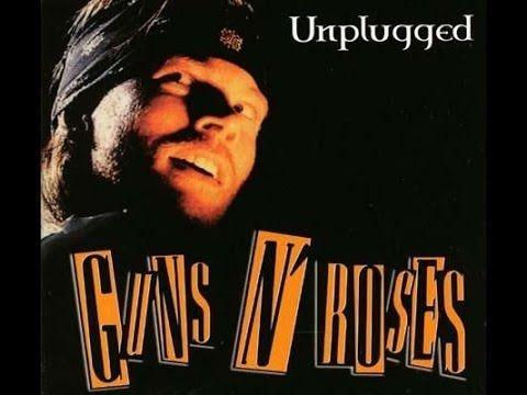 Guns N Roses Unplugged Full Album Better Late Than Never