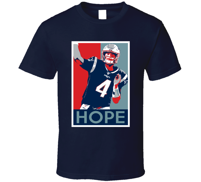 Jarrett Stidham New England Football Player Hope Poster Fan T Shirt In 2020 England Football Players New England Football Football Players