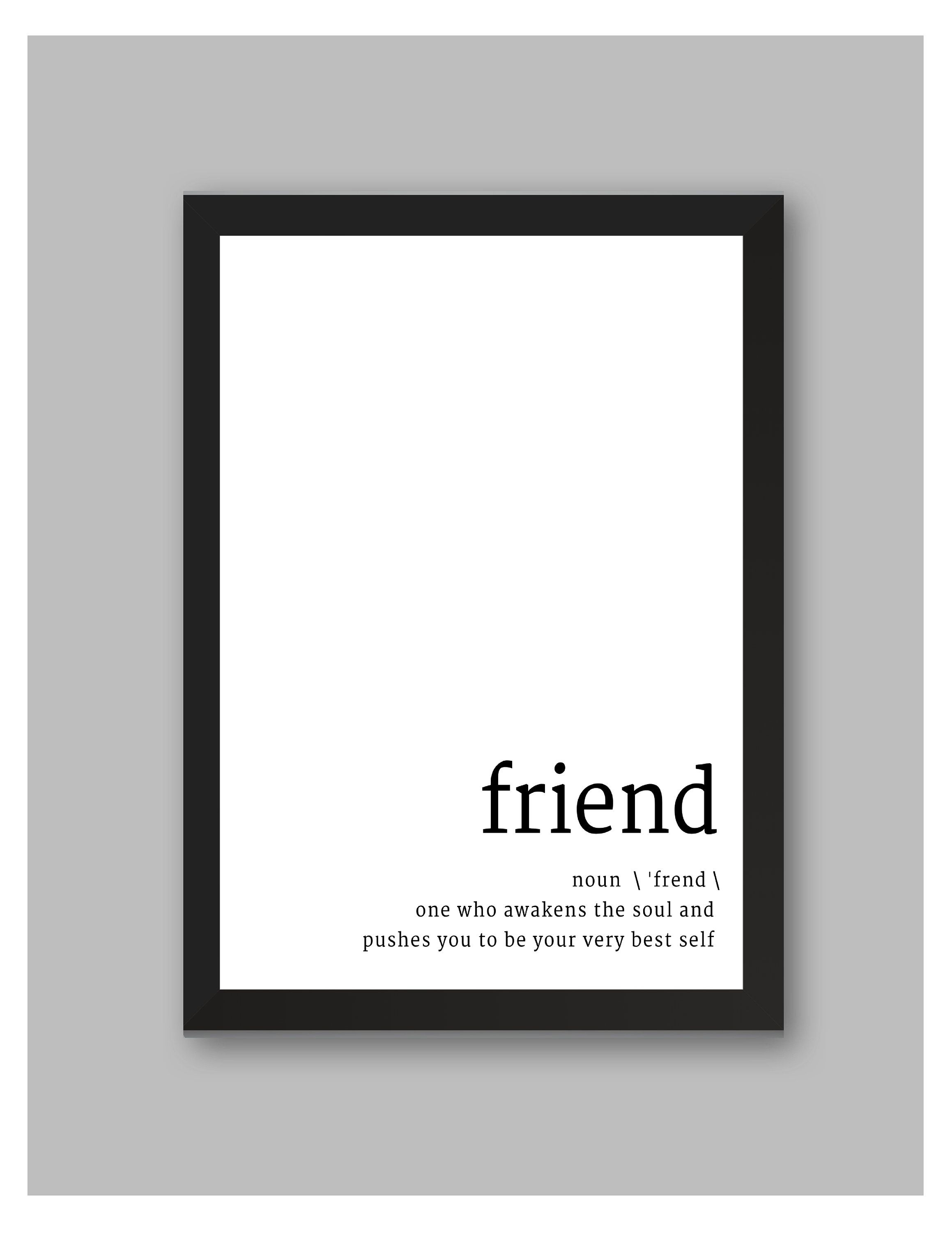 Excited To Share The Latest Addition To My Etsy Shop Friend Definition Quote Digital File Ht Definition Quotes Moving On Quotes Letting Go Best Friend Quotes