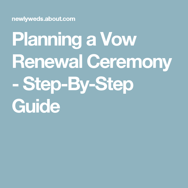 Your Checklist for Planning a Vow Renewal Ceremony | Vow ...