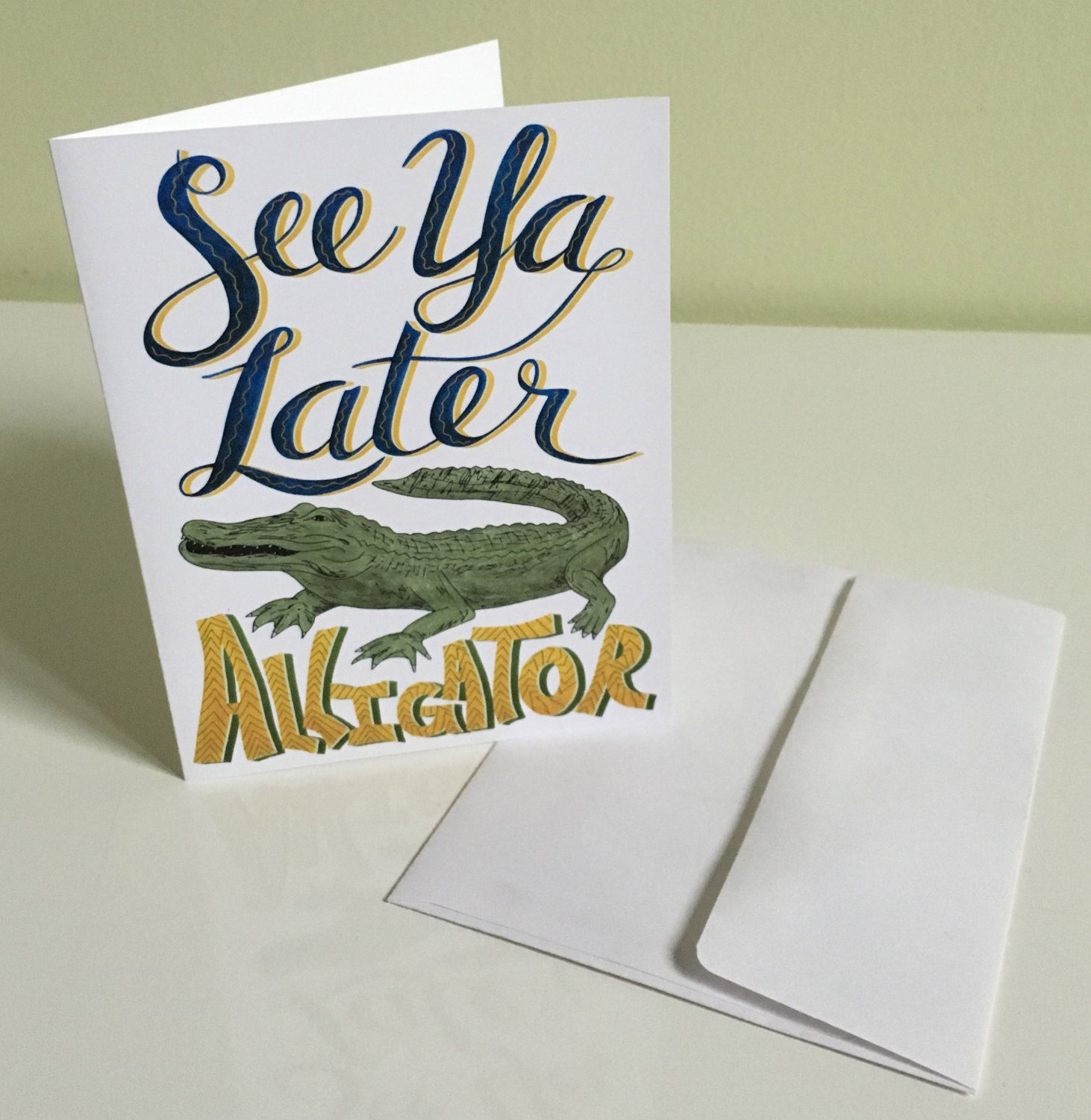 See ya later alligator greeting card goodbye leaving departure see ya later alligator greeting card goodbye leaving departure moving friend by paperheartdispatch on etsy kristyandbryce Image collections