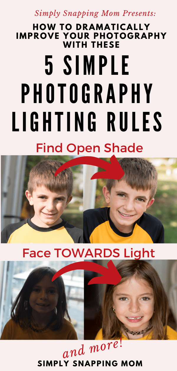 Dramatically transform your photography by following these 5 simply lighting rules, whether you are using a DSLR camera or your phone! #photography #photographylighting #photographytips #bestlightingforpictures #improvephotography #DSLRcamera #Photography