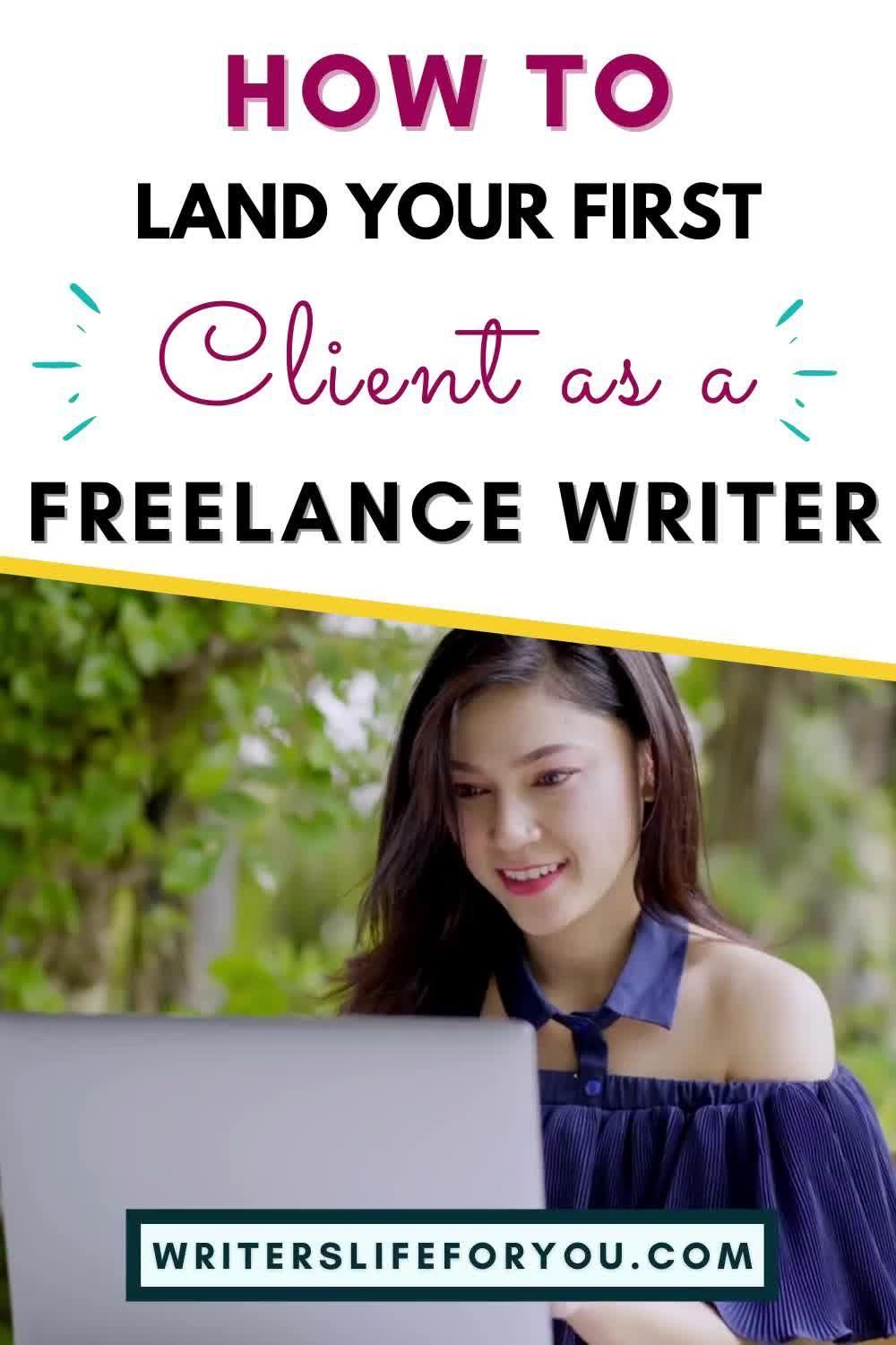 How To Land Your First Client As A Freelance Writer Video In 2020 Freelance Writing Freelance Writing Jobs Writing Jobs