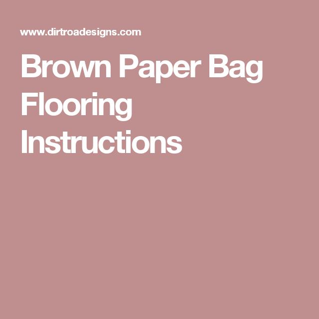 Paper Bag Floors On Concrete: Brown Paper Bag Flooring -complete Instructions