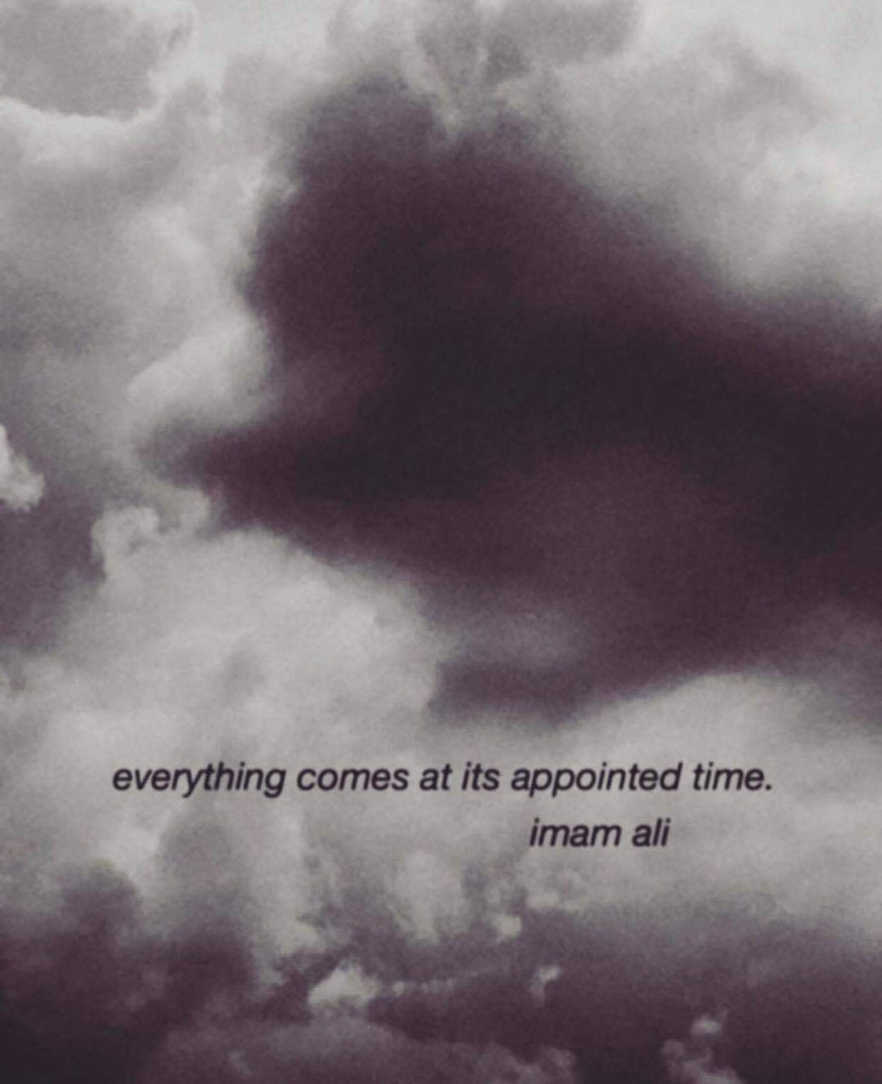 Everything Comes At Its Appointed Time Imam Ali As Imam