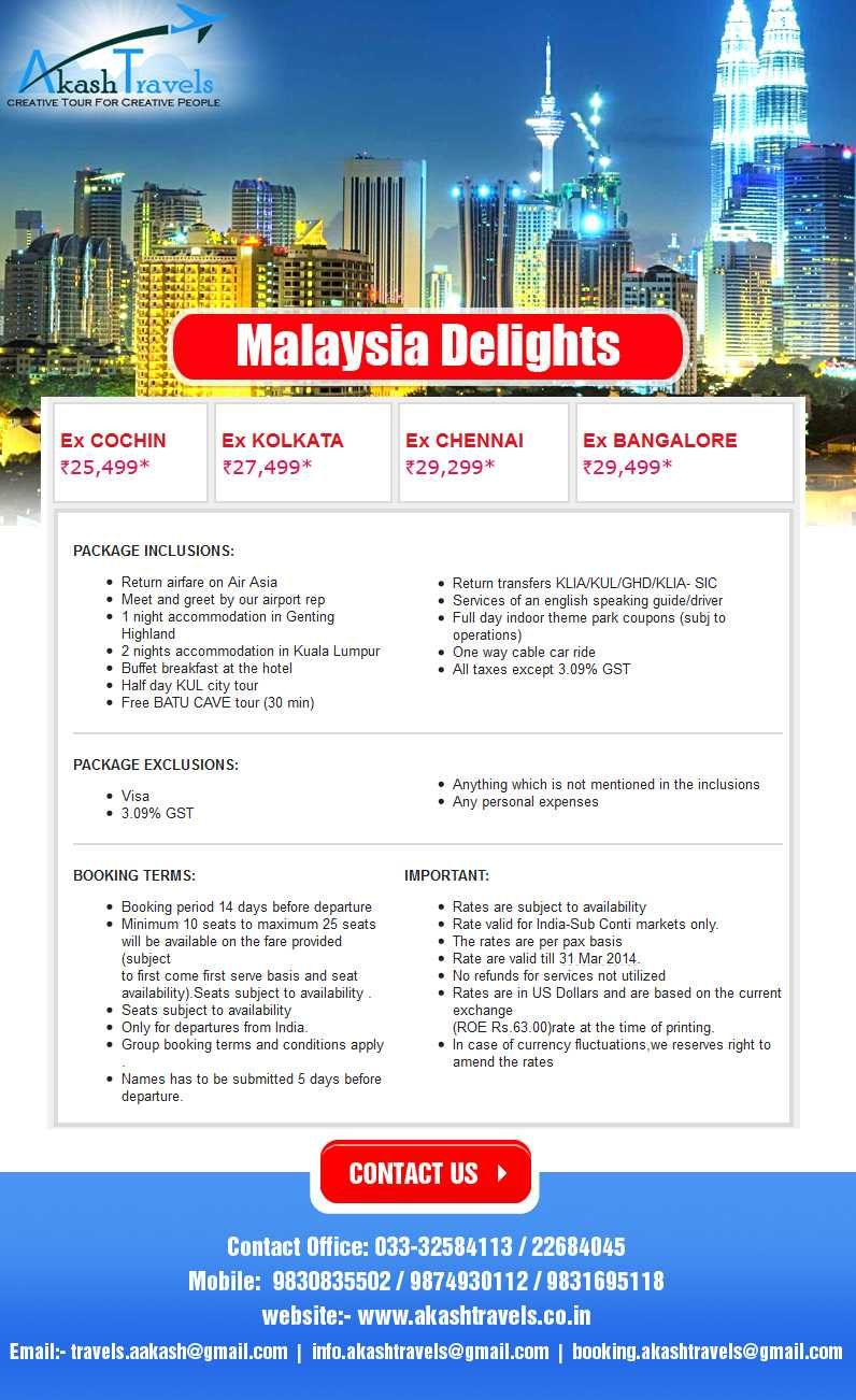 MALAYSIAN DELIGHT. http://www.akashtravels.co.in/