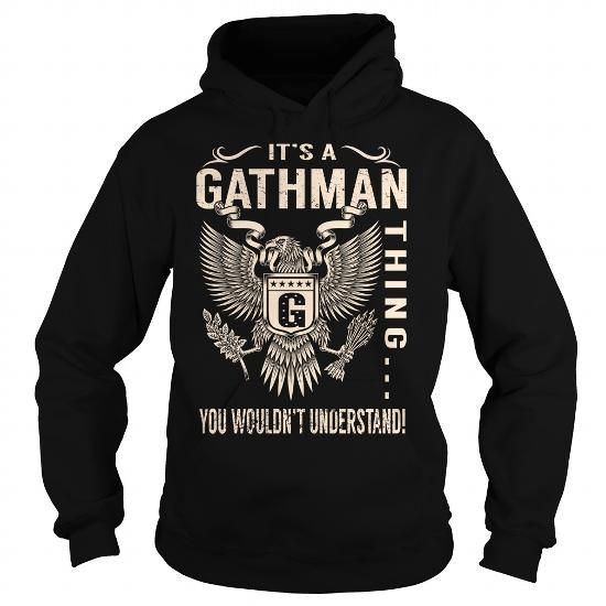 Its a GATHMAN Thing You Wouldnt Understand - Last Name, Surname T-Shirt (Eagle) - #summer shirt #t'shirt quilts. Its a GATHMAN Thing You Wouldnt Understand - Last Name, Surname T-Shirt (Eagle), tshirt bag,sweater style. OBTAIN LOWEST PRICE =>...