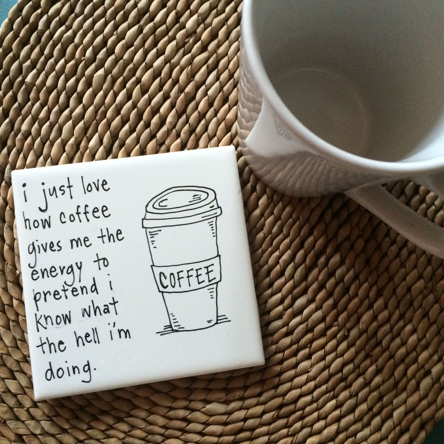 Tile Funny Quotes : Hand painted and lettered tile coaster with funny coffee