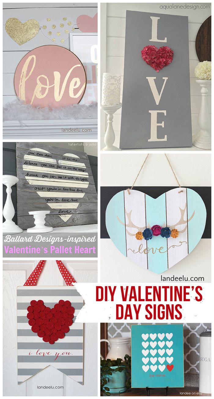 DIY Valentine\u0027s Day and LOVE Signs | Diy signs, Fun diy and Holidays
