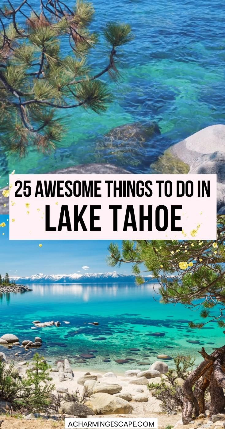 25 Incredible Things to do in Lake Tahoe