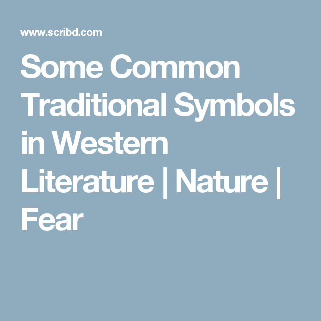 Some Common Traditional Symbols In Western Literature Nature