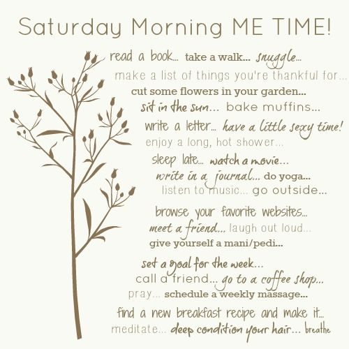 A BEAUTIFUL LITTLE LIFE: Saturday Morning ME TIME! {Self-Care Saturday}