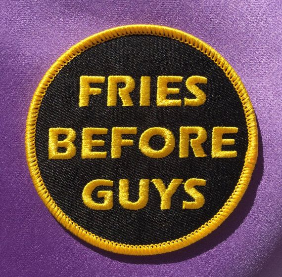 Fries before guys patch / Feminist patch / Ironon patch