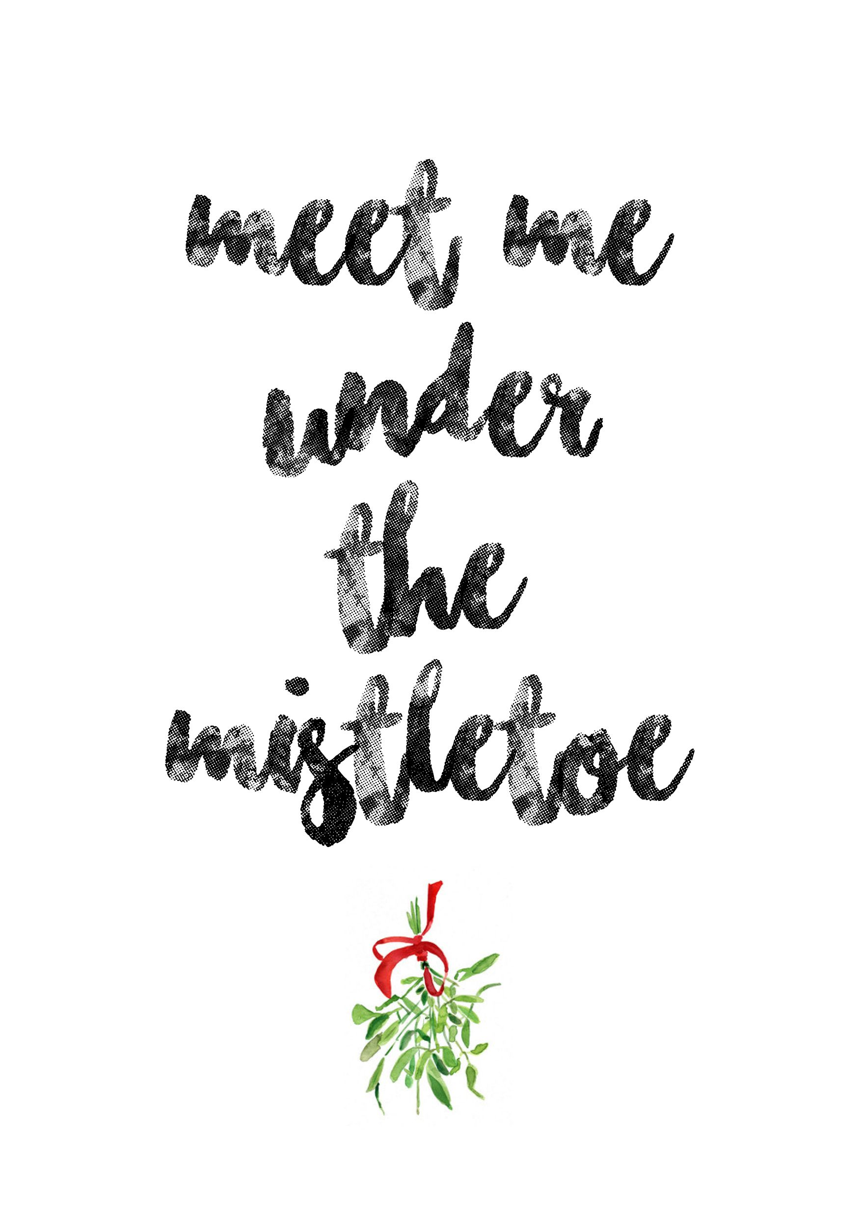 meet me under the mistletoe print
