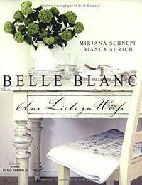 Belle Blanc – Wohnen in Weiß