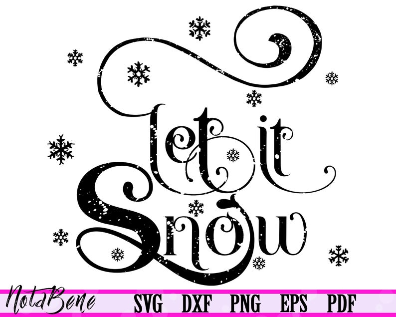 Let It Snow Svg Christmas Svg New Year Clipart Holiday Svg Let Etsy New Year Clipart Christmas Svg Svg