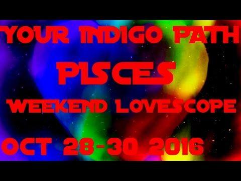 PISCES LOVE TAROT READING HOROSCOPE OCT 28-30 2016 WEEKEND EDITION