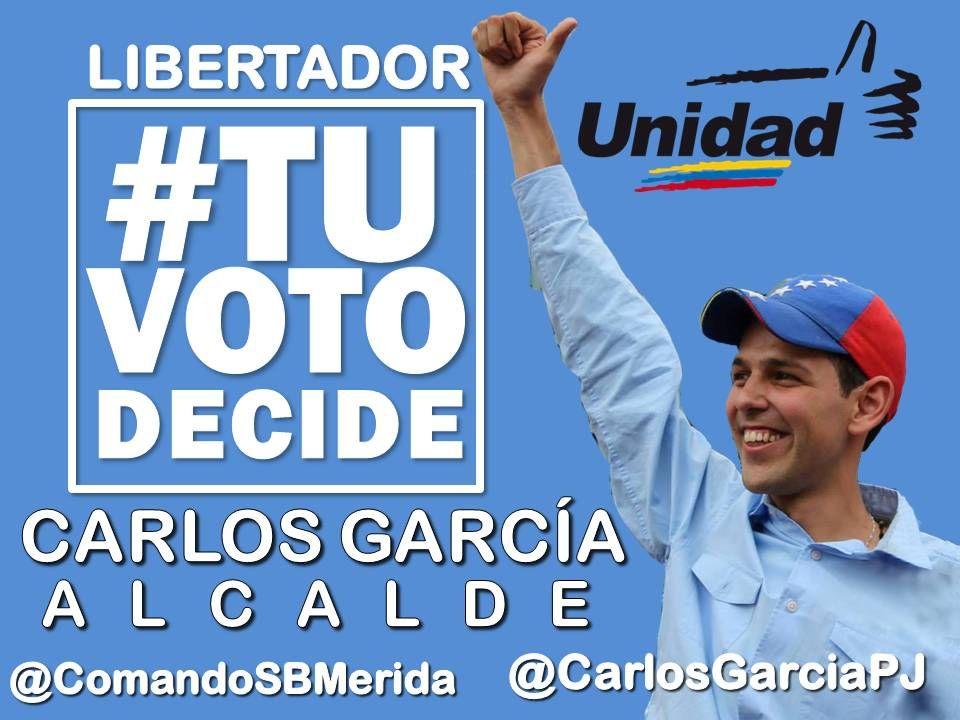 #PorLaMeridaDelFuturo CARLOS GARCÍA ALCALDE DEL LIBERTADOR #TUVOTODECIDE POR EL PROGRESO PARA #MERIDA @CarlosGarciapJ
