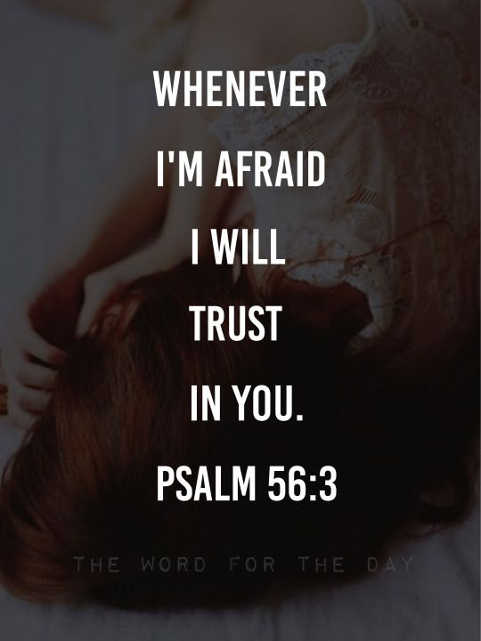 The Word For The Day Quotes, bible verse, bible, motivation, Jesus, inspiration, sad girl, afraid, fear, terror, psalm