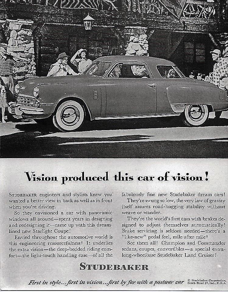 """1947 Studebaker.""""First by far with a postwar car"""