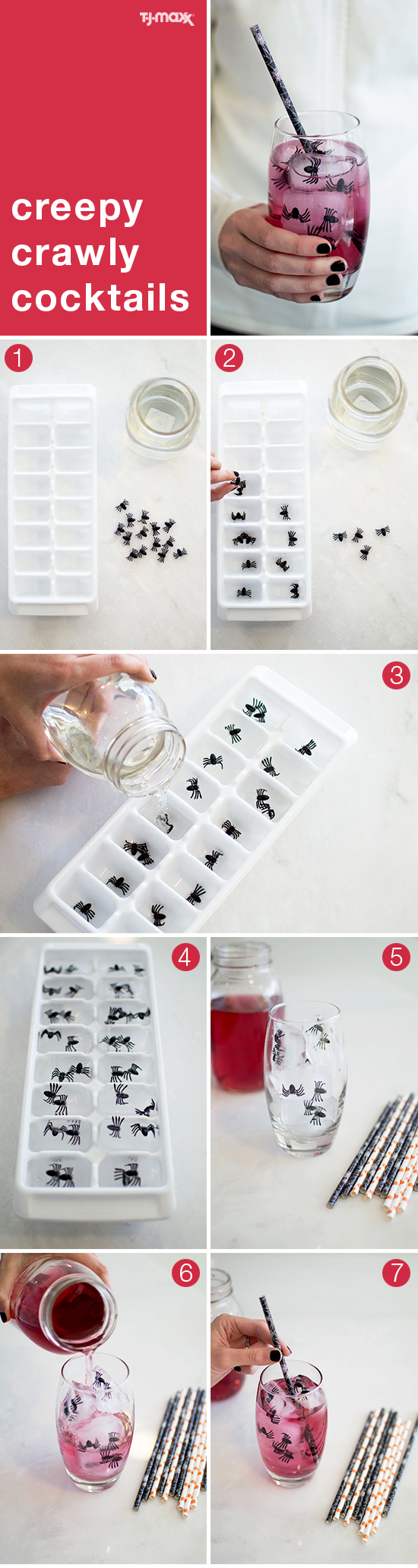 A Halloween party DIY: Give ice cubes a spooky twist by adding in tiny toy spiders. Start by putting the creepy crawlers in an empty ice cube tray. Fill with water and freeze overnight. Serve with your favorite punch or cocktail and a festive paper straw.