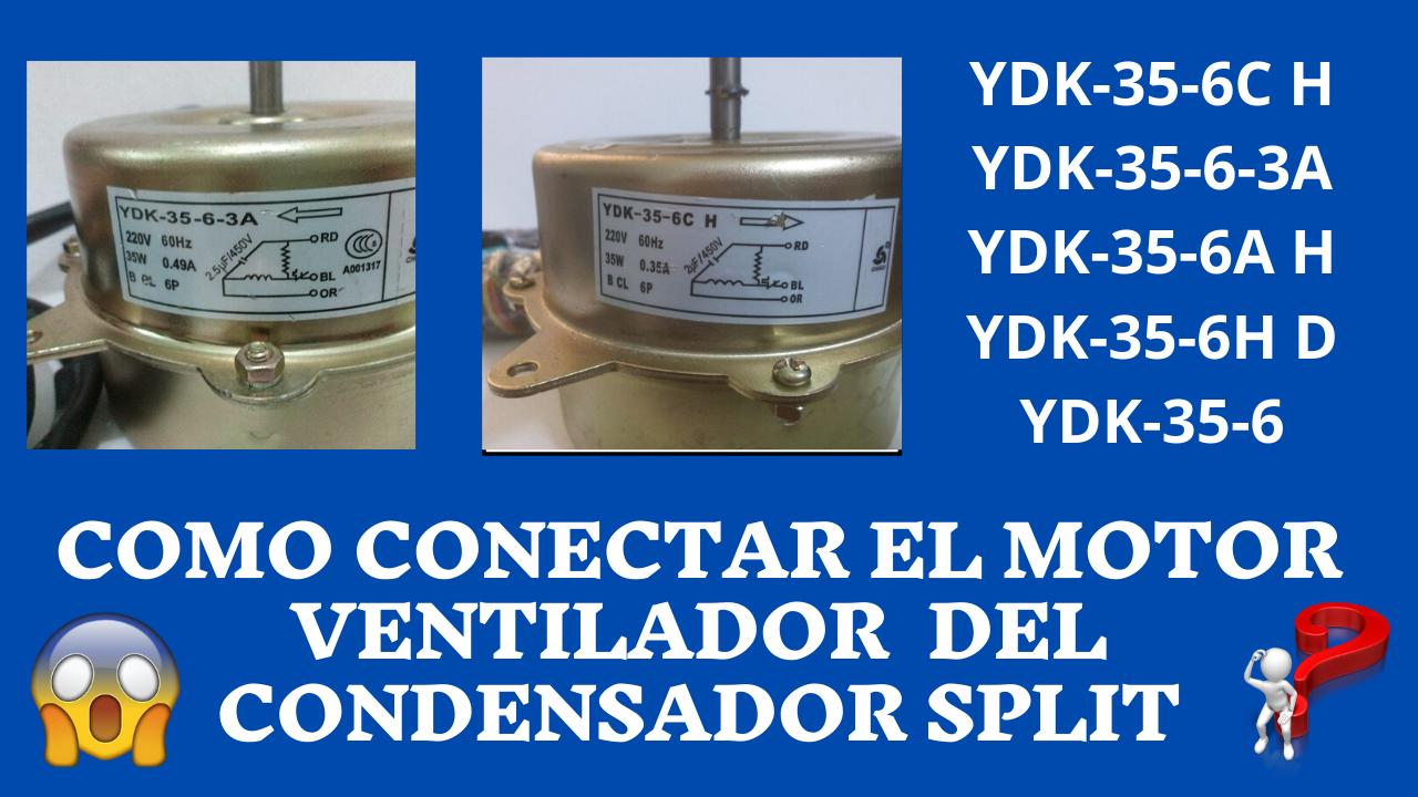Como Conectar Motor Ventilador Del Condensador Motores Ventilador Motor De Ventilador