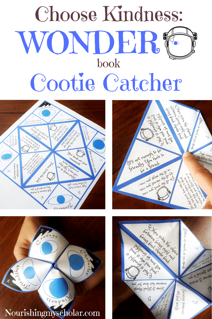Choose Kindness: Wonder Book Cootie Catcher - After reading the book Wonder, by R. J. Palacio, our family is focusing on kindness. I created the Choose Kindness Wonder Book Cootie Catcher (fortune teller) to help inspire my kid's kindness toward others. via @preciouskitty23