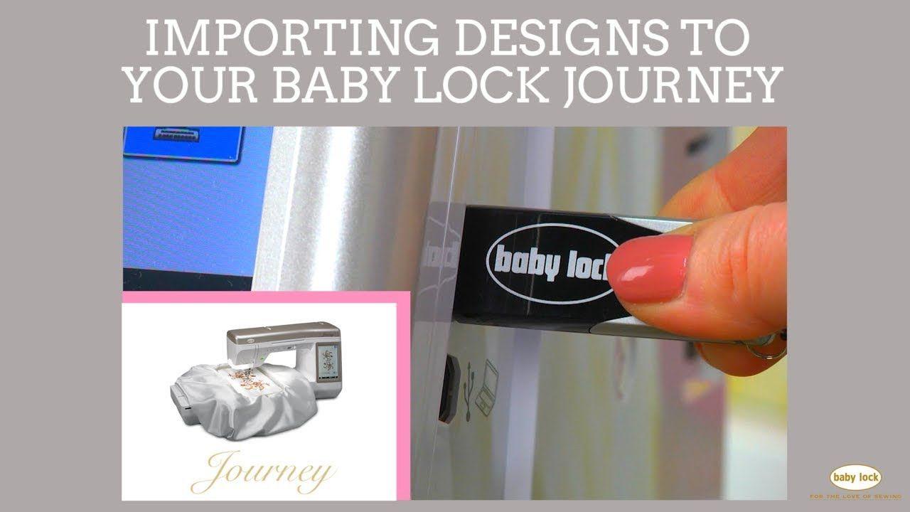 Transfer Embroidery Designs to Your Baby Lock Journey