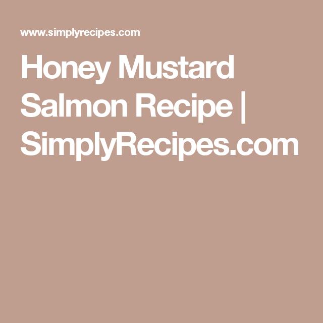 Honey Mustard Salmon Recipe   SimplyRecipes.com