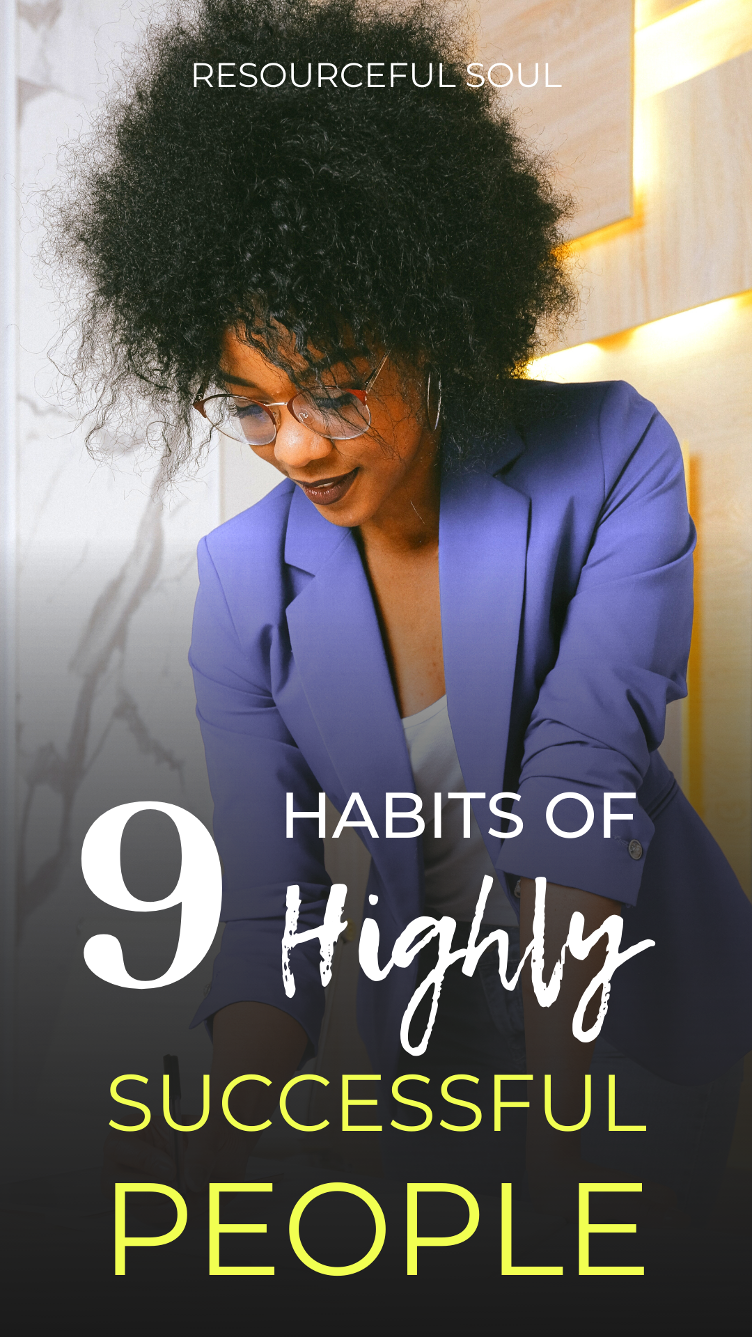9 Habits Of Highly Successful People