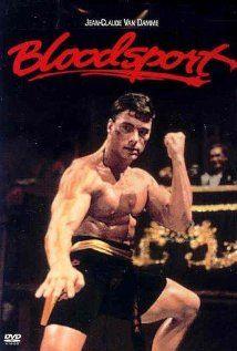 Bloodsport-great movie!