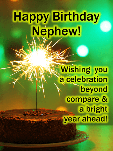 Have A Bright Year Happy Birthday Card For Nephew Birthday Greeting Cards By Davia Happy Birthday Nephew Happy Birthday Wishes Nephew Nephew Birthday
