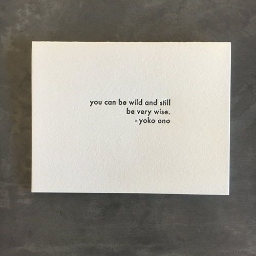 Yoko Ono Wild Wise Quote Card Words Quotes Wild