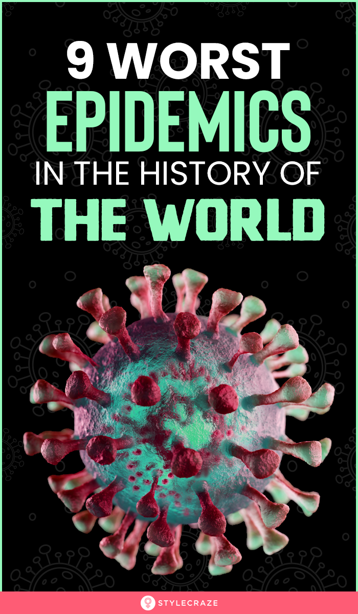 Top 9 Worst Epidemics In The History Of The World