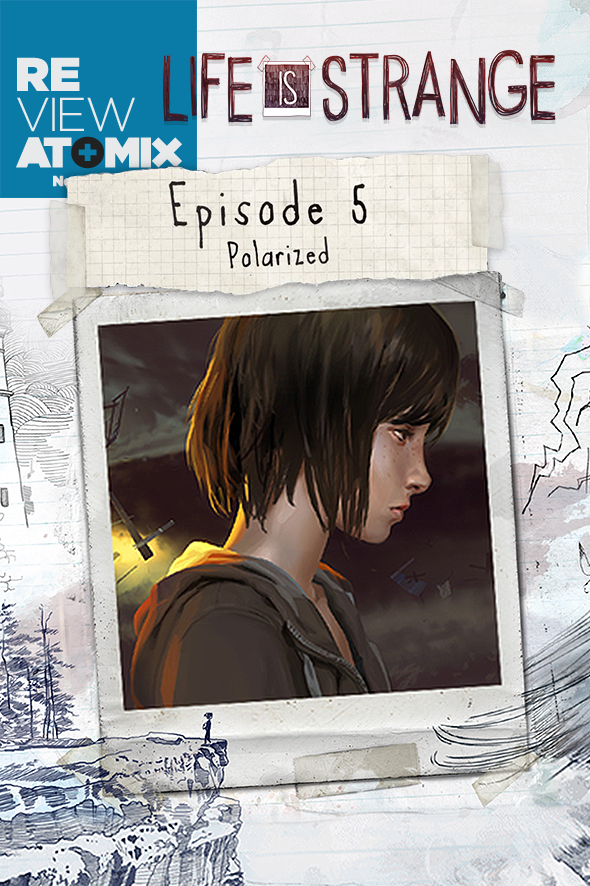 Sabías que Review – Life is Strange: Episode 5 – Polarized