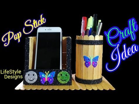 How To Make Diy Pen Stand And Mobile Phone Holder With Icecream