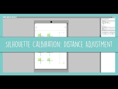 Silhouette Cameo Amp Portrait Calibration Distance Adjustment Silhouette Stickers 101 Youtube Silhouette Cameo Projects Silhouette School Silhouette