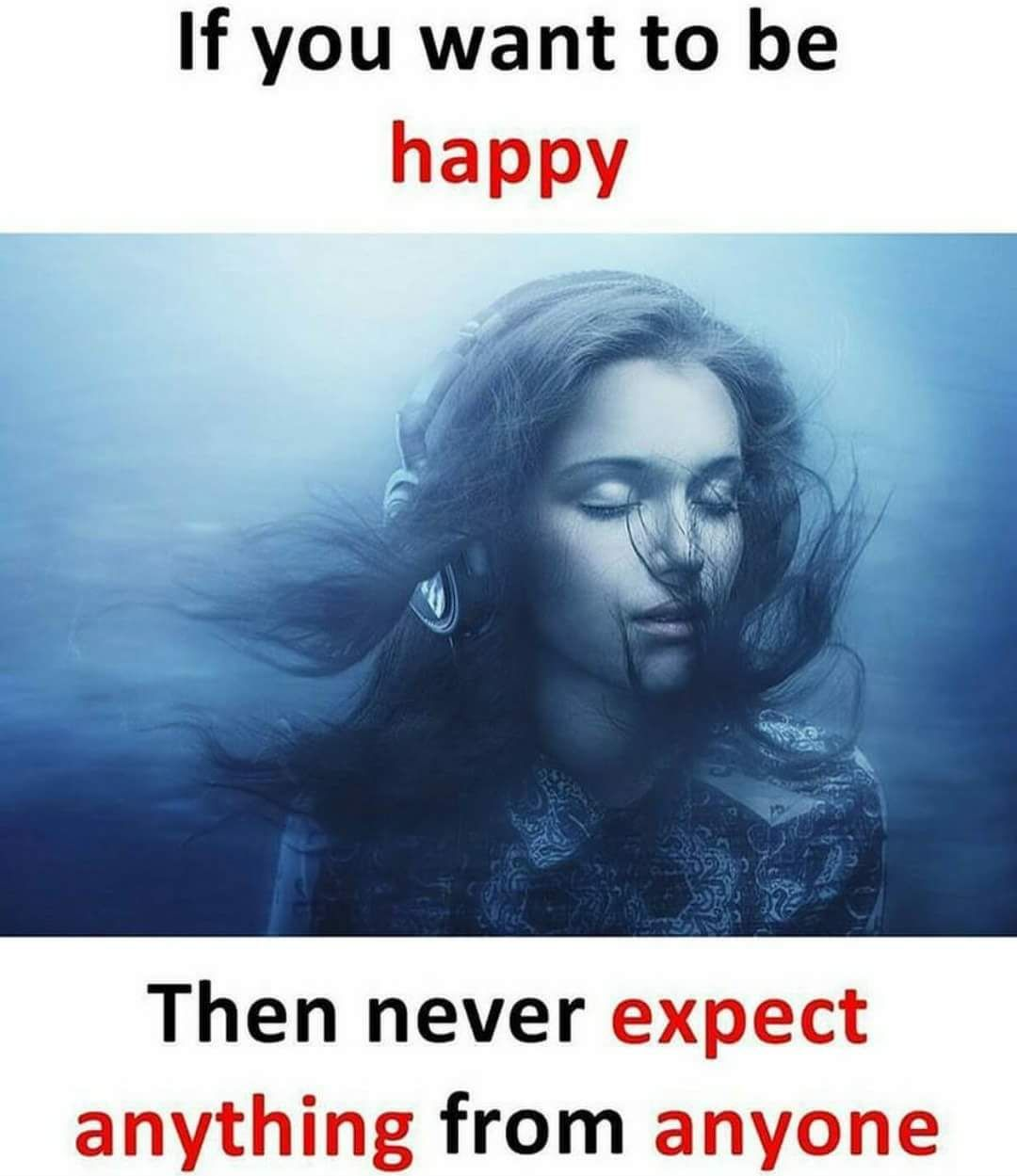 I want to be happy    And I will expect everything from u wch I want is part of Reality quotes -