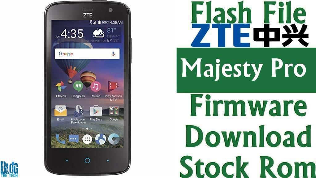 Flash File] ZTE Majesty Pro Firmware Download [Stock Rom