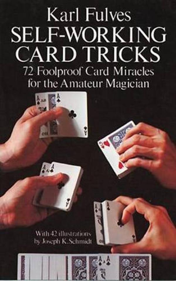 Self Working Card Tricks Dover Magic Books By Karl Fulves Dover Publications Card Tricks Magic Book Magic Card Tricks