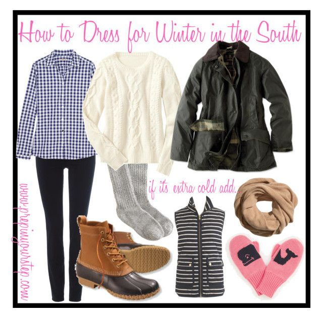"""""""How to Dress for Winter in the South"""" by prepinyourstep ❤ liked on Polyvore featuring J.Crew, AG Adriano Goldschmied, Burberry, Gap, Barbour, H&M, L.L.Bean and Vineyard Vines"""