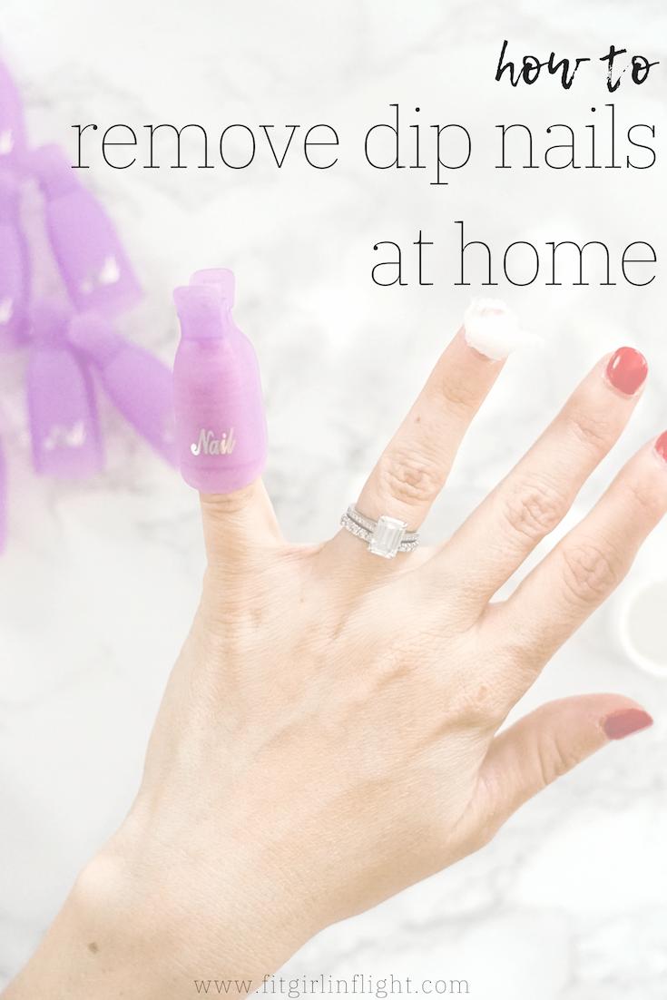 How To Remove Dip Nails Or Gel Polish Dipped Nails Nails At Home Acrylic Dip Nails