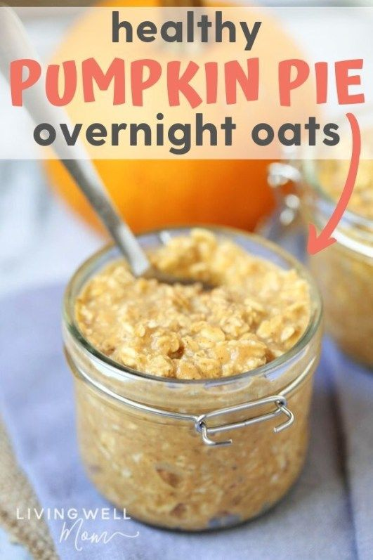 Healthy Pumpkin Pie Overnight Oats (Vegan, Dairy-Free, Gluten-Free)