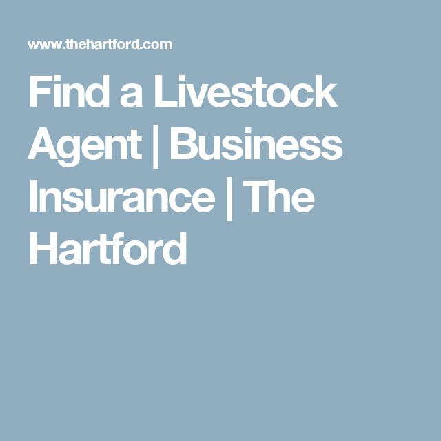 Find A Livestock Agent Business Insurance The Hartford