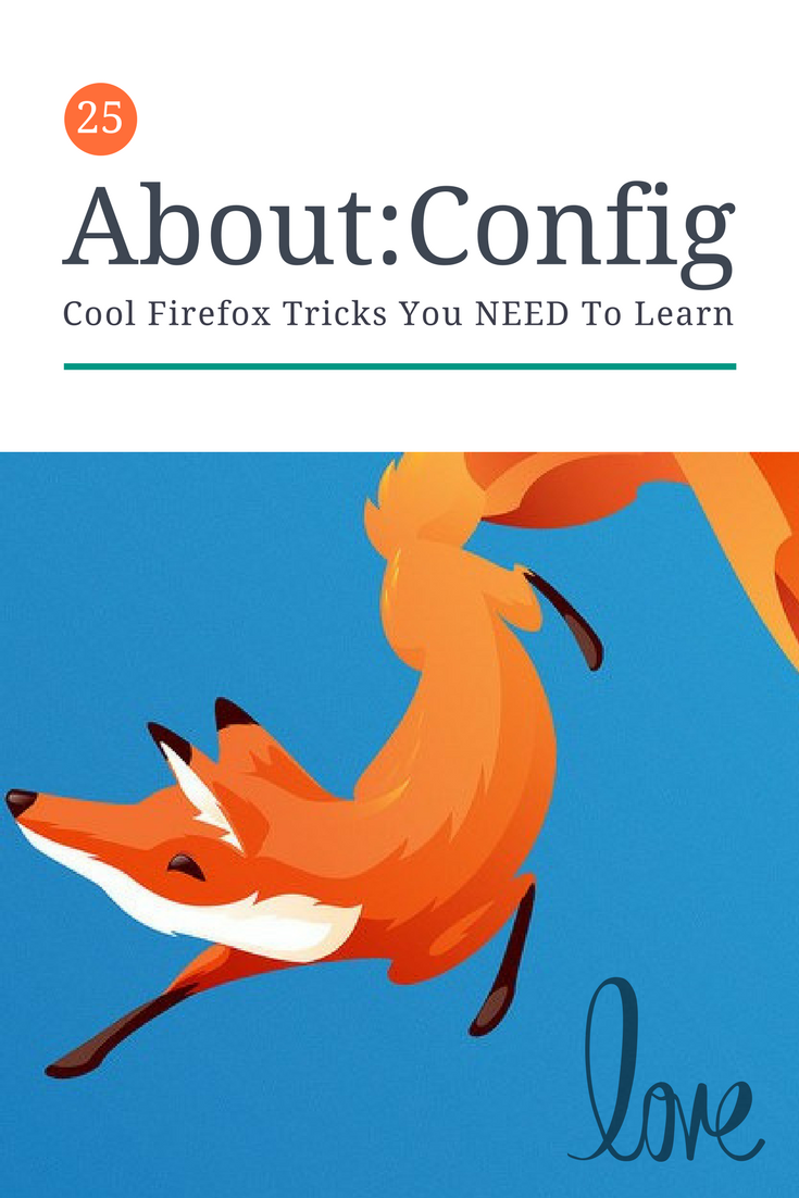 26 Firefox Quantum About:Config Tricks You Need to Learn